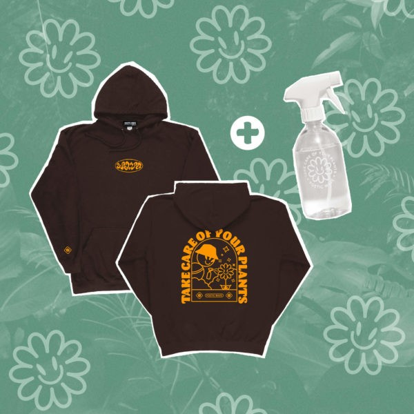 TAKE CARE OF YOUR PLANTS – HOODIE