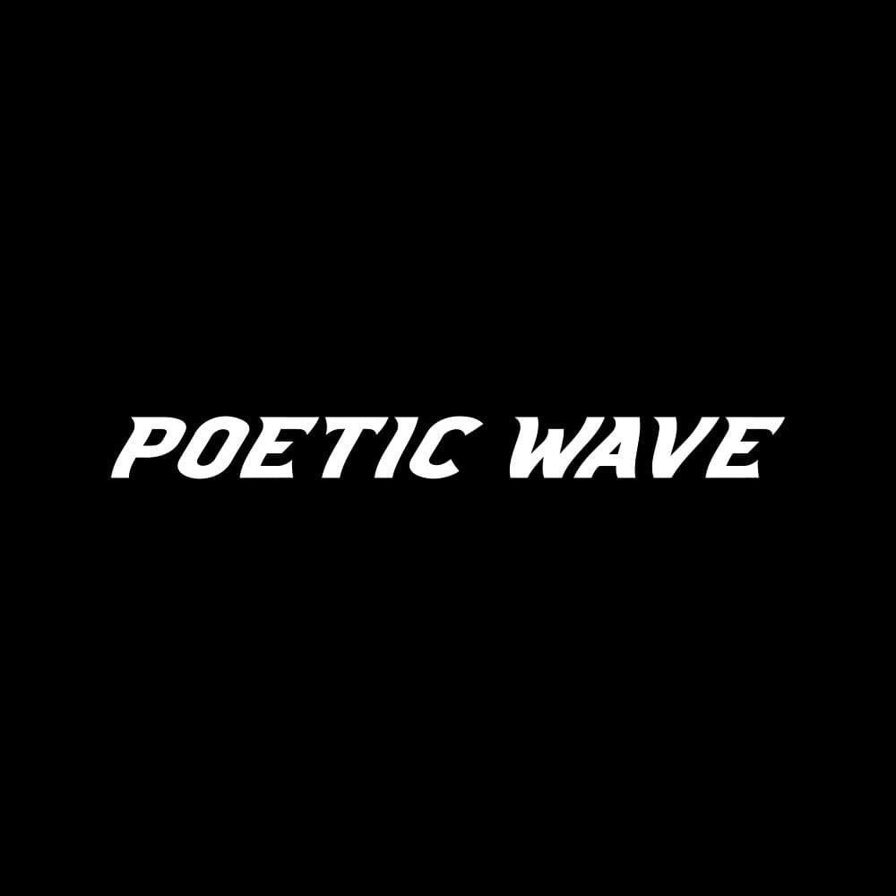 POETIC WAVE ®